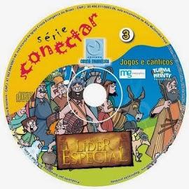 CD 3 Série Conectar- Um Líder Especial.