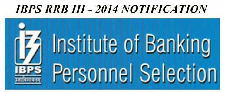 [IBPS] RRB III 2014 Eligibility Criteria