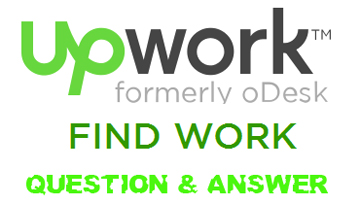 Additional Questions And Answers Of Upwork Formerly Odesk