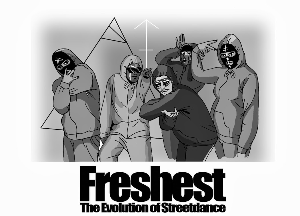 Freshest - The Evolution of Streetdance
