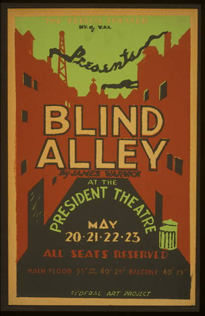 advertising, art, classic posters, federal theater, free download, graphic design, movies, retro prints, theater, vintage, vintage posters, Blind Alley, Federal Theater Div - Vintage WPA Theater Poster