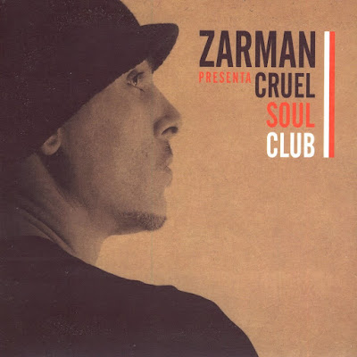 Zarman Presenta Cruel Soul Club (España)