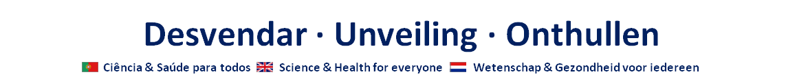 Desvendar - Unveilling - Onthullen