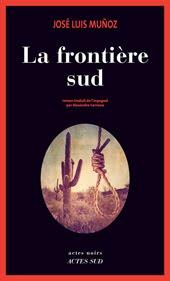 LA FRONTIÈRE SUD, Actes Sud, 2015