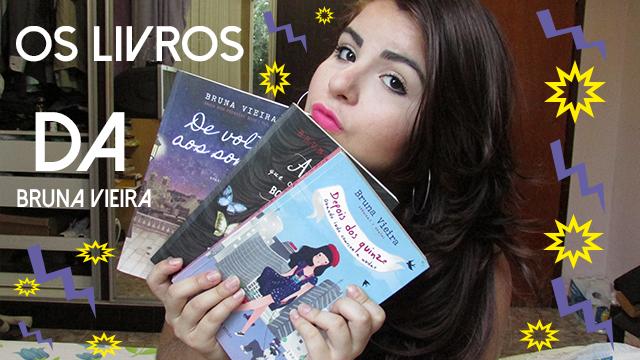 Vídeo: Os livros da Bruna Vieira