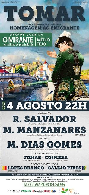 TOMAR (PORTUGAL) 04.08.2017.CORRIDA MISTA HOMENAGEM AO EMIGRANTE. MATADOR MANUEL DIAS GOMES.