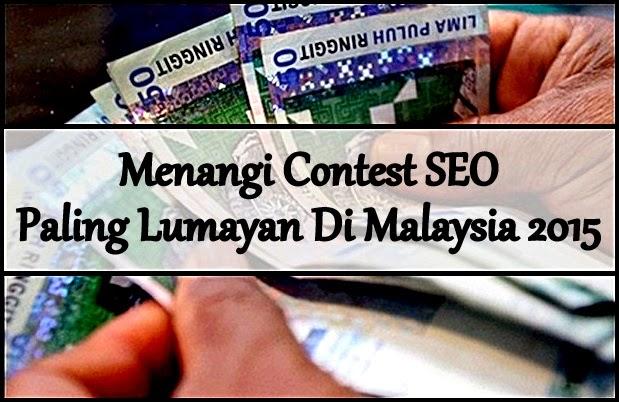 Menang Contest SEO Paling Lumayan Di Malaysia 2015