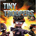 Tiny Troopers RIP