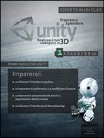 Unity: realizza il tuo videogioco in 3D. Livello 1 - eBook