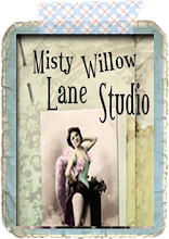 My Blog: Misty Willow Lane Studio