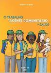 Manual - O Trabalho do Agente Comunitário de Saúde - 2009