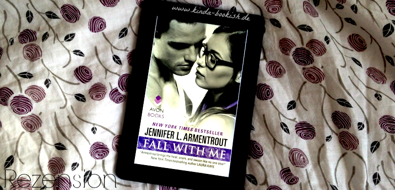 Rezension Fall With Me Jennifer L Armentrout