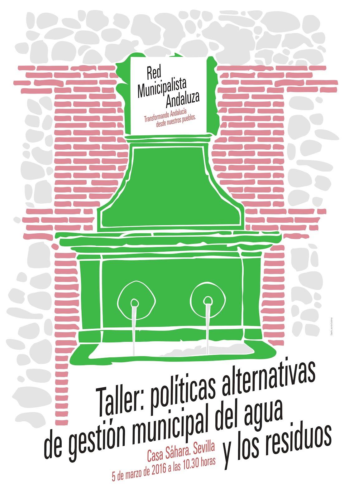 Taller: políticas alternativas de gestión municipal del agua y los residuos