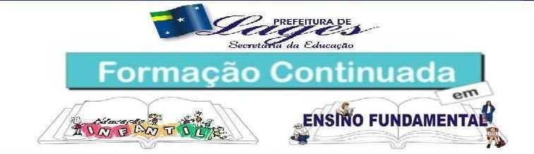 Formação Continuada - Secretaria de Educação LAGES
