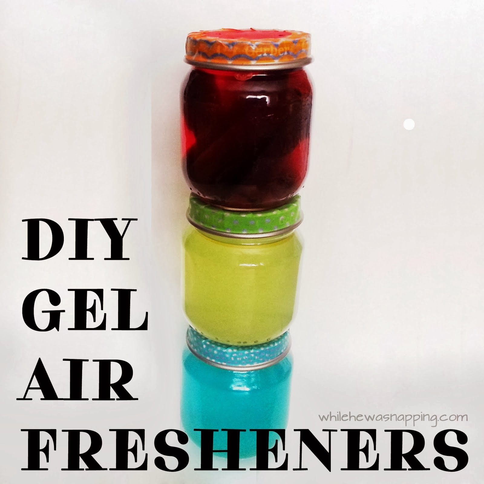 http://www.whilehewasnapping.com/2014/01/diy-gel-air-fresheners.html