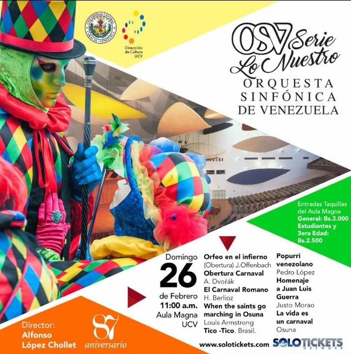 Concierto de Carnaval, Orquesta Sinfónica de Venezuela, Aula Magna UCV, #26F 11:00 am