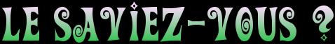 LESAVIEZ-VOUS.png