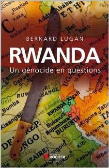 Rwanda, un génocide en questions