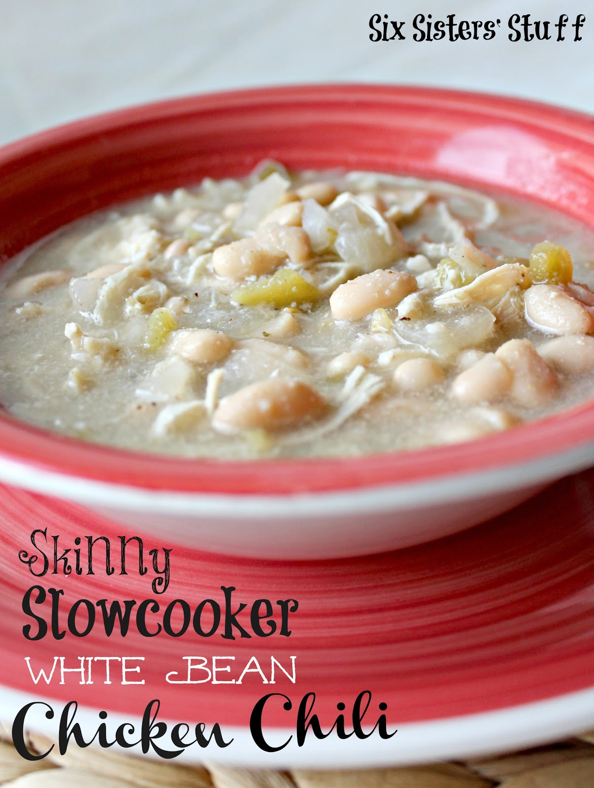 Skinny Slow Cooker White Bean Chicken Chili Six Sisters Stuff
