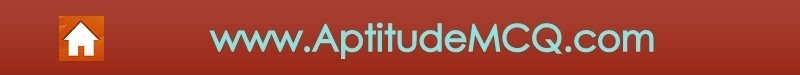 AptitudeMCQ.com | Aptitude Test Questions and Answers