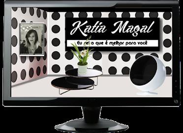 Visite o blog da Kátia Magal.