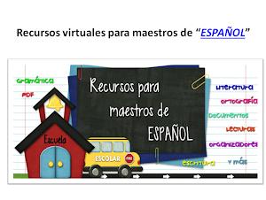 Recursos virtuales para maestros de ESPAŇOL