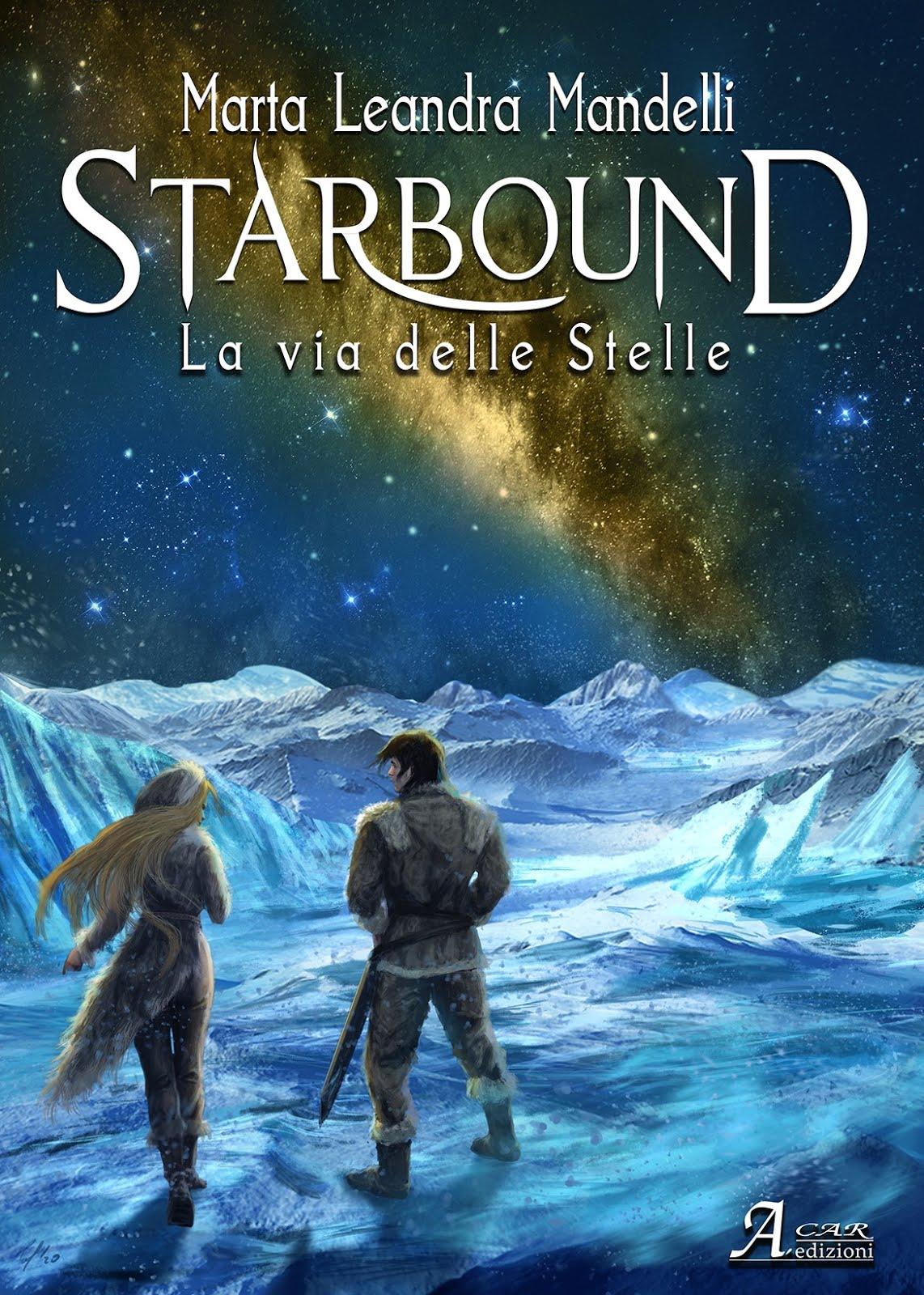 STARBOUND - LA VIA DELLE STELLE
