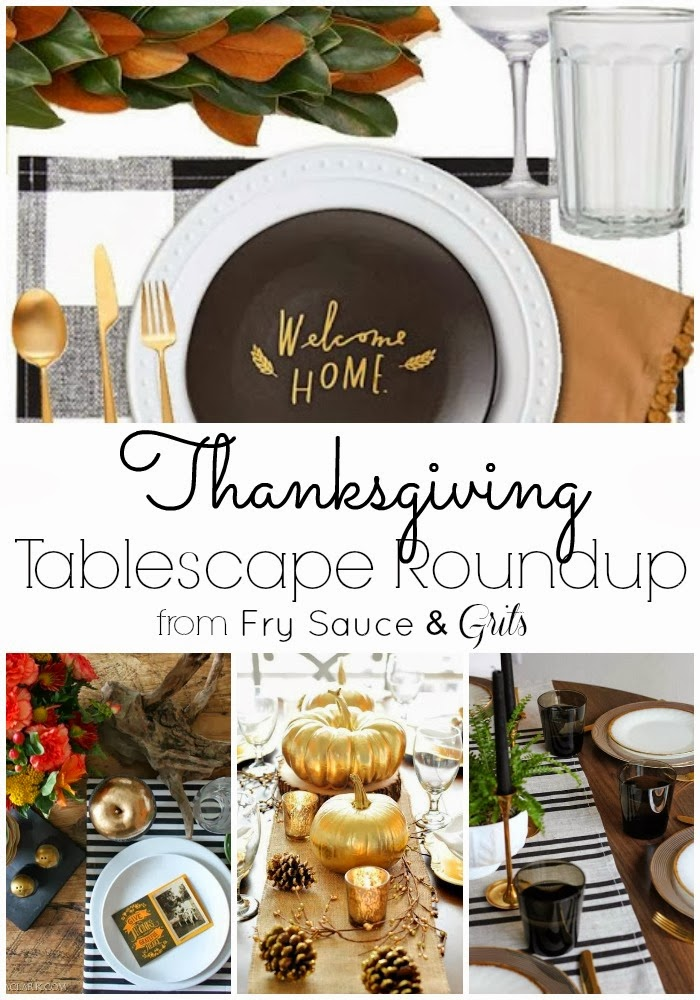 Thanksgiving Tablescape Roundup from FrySauceandGrits.com