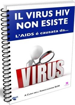http://compressamente.blogspot.it/2014/08/il-virus-hiv-non-esiste-laids-e-causata.html