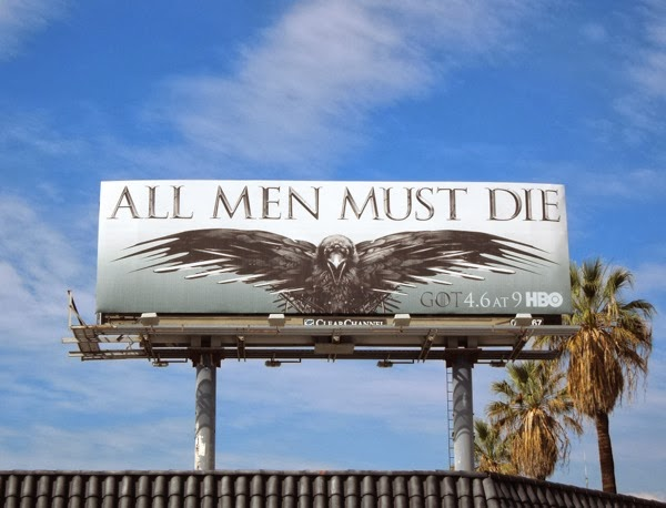 All men must die Game of Thrones season 4 billboard