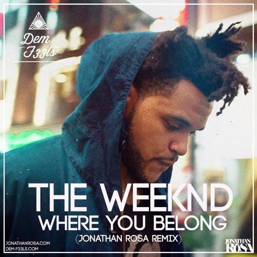The Weeknd - Where You Belong (Jonathan Rosa Remix)