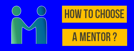 HOW TO CHOOSE A STARTUP MENTOR ?