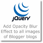Add Opacity Blur Effect to all images of Blogger blogs