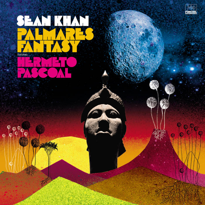 Palmares Fantasy featuring Hermeto Pascoal by Sean Khan, Hermeto Pascoal