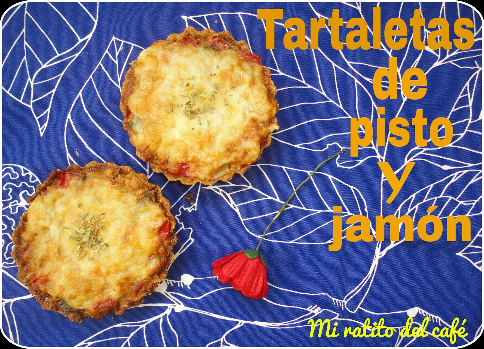 Tartaletas de pisto y jamón