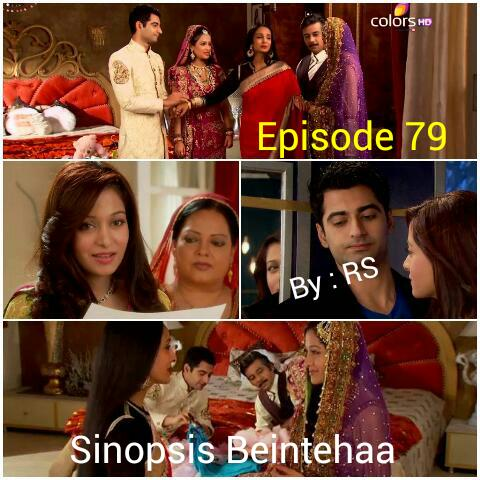 Sinopsis Beintehaa Episode 79