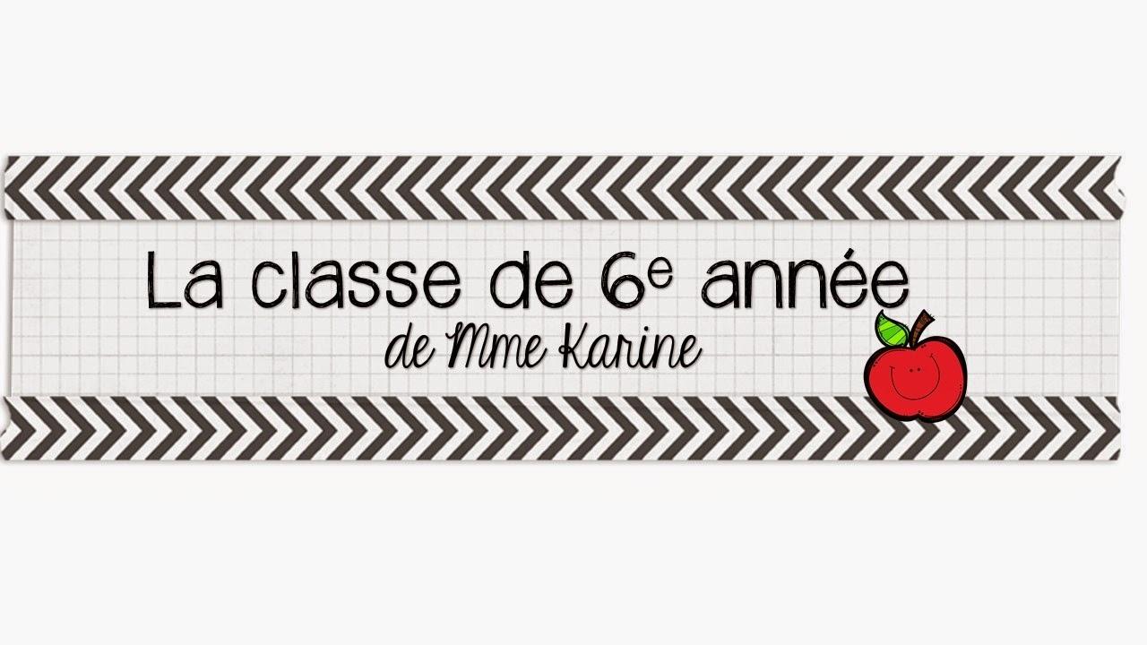 La classe de 6e année de Mme Karine
