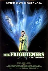 Peter Jackson: Frighteners | A Constantly Racing Mind