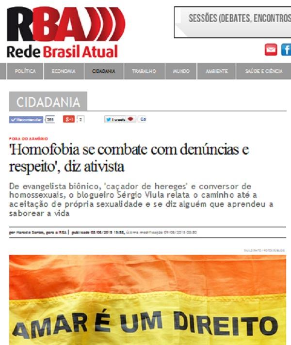 http://www.redebrasilatual.com.br/cidadania/2015/06/homofobia-se-combate-com-denuncias-e-respeito-diz-ativista-1897.html