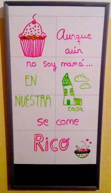 """Pizarra """"Aunque aún no soy mamá en nuestra casa se come rico"""""""