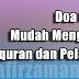 Doa Untuk Mudah Menghafal Al-quran dan Pelajaran