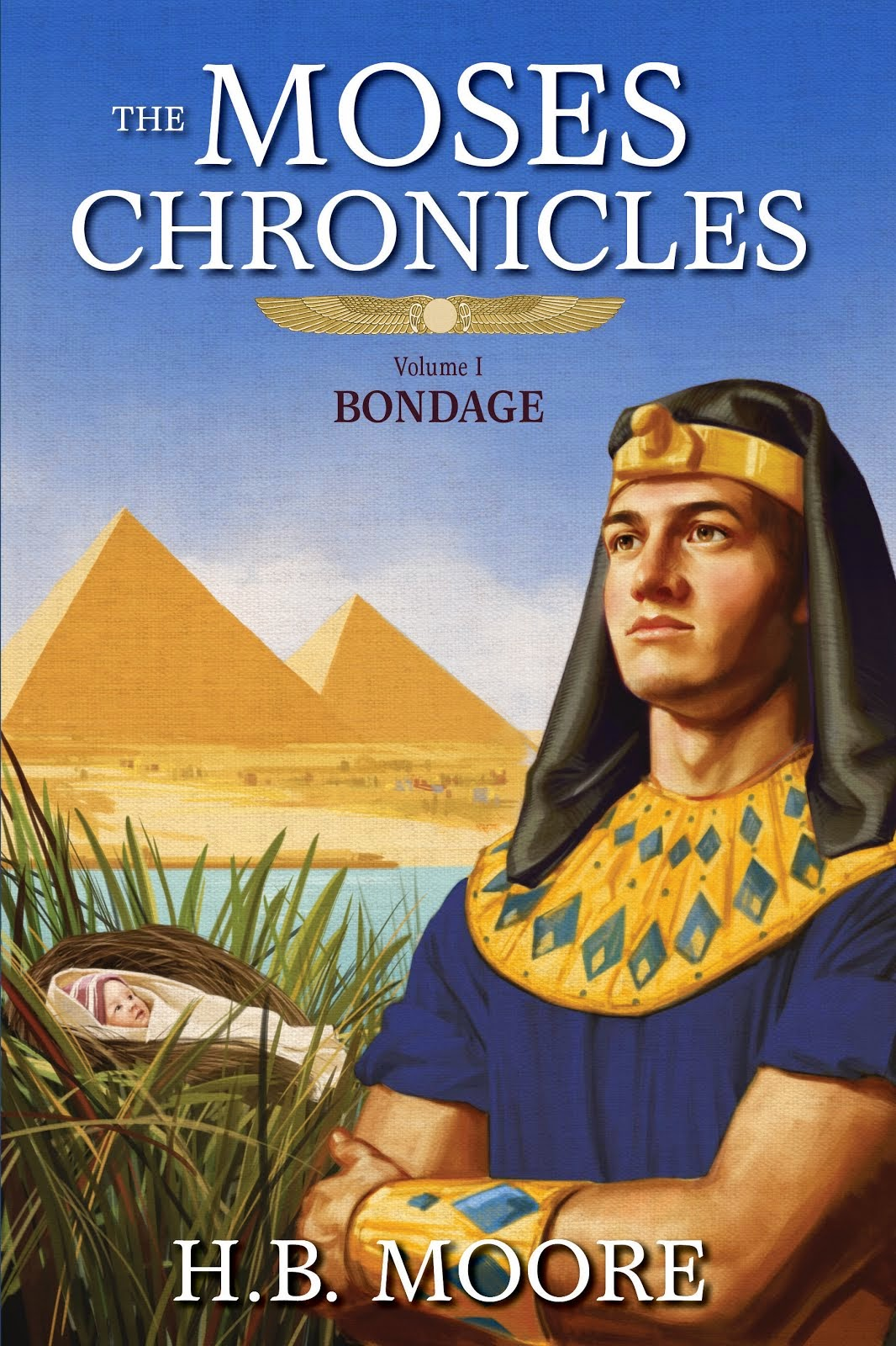 The Moses Chronicles: Bondage (book 1)