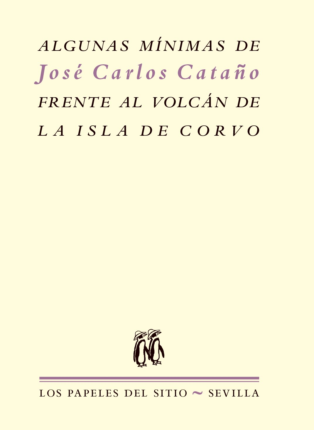 Algunas mínimas de José Carlos Cataño frente al volcán de la isla de Corvo