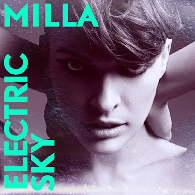 Milla Jovovich - Electric Sky Lyrics