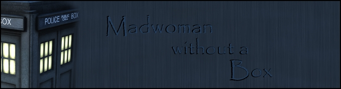 Madwoman without a Box