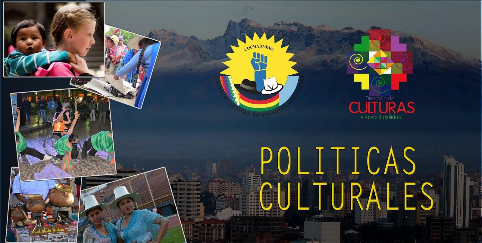 Politicas Culturales de Cochabamba