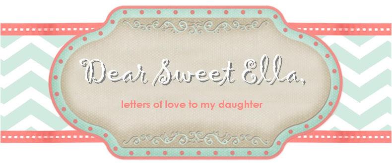 Dear Ella . . .