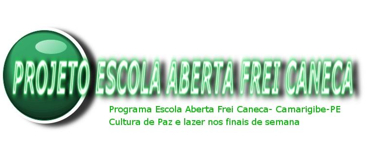 Projeto Escola Aberta Frei Caneca