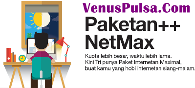 Paketan NetMax Tri Venus Reload Pulsa Termurah Jakarta 2016