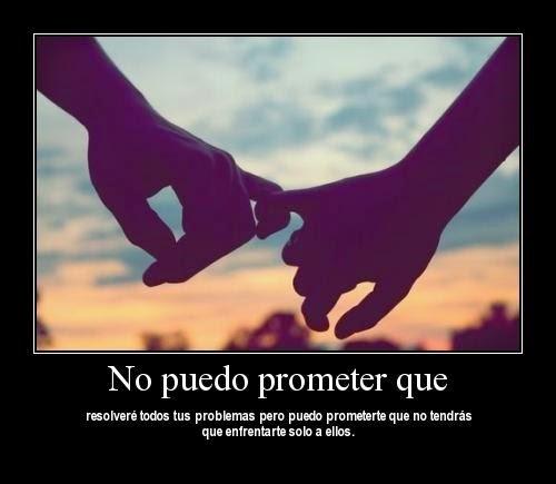 Frases De Amor: No Puedo Prometer Que Resolveré